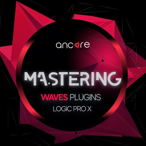 WAVES EDM Mastering Logic Pro X Template (3 in 1)