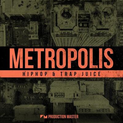 Metropolis - Hip Hop & Trap Juice