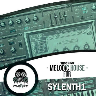 Shocking Melodic House For Sylenth1