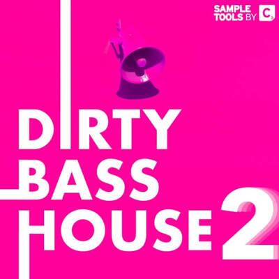 Dirty Bass House 2