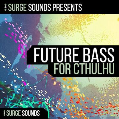 Future Bass CHRDZ for Cthulhu