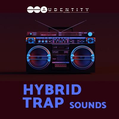 Hybrid Trap Sounds