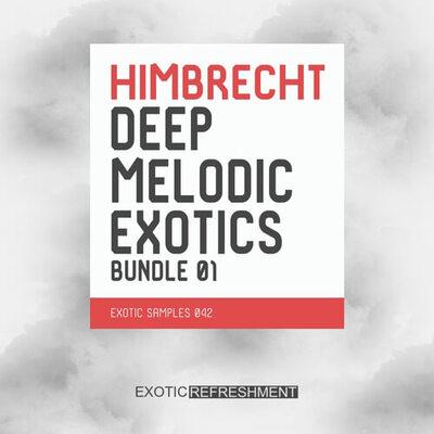 Himbrecht Deep Melodic Exotics Bundle 01