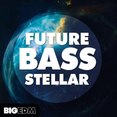 Future Bass Stellar