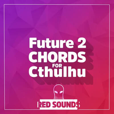 Future Chords For Cthulhu Vol.2