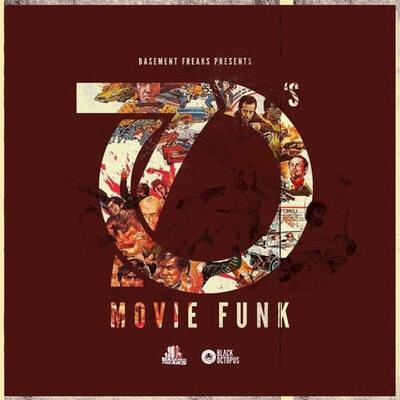 70s Movie Funk by Basement Freaks