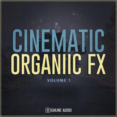 Cinematic Organic FX Volume 1