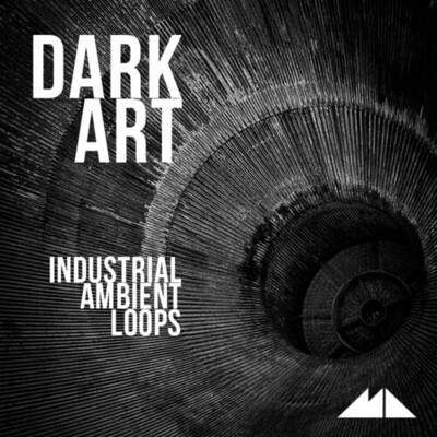 Dark Art – Industrial Ambient Loops