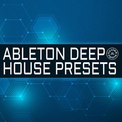 Ableton Deep House Presets