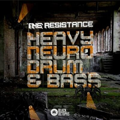 The Resistance - Heavy Neuro Drum and Bass