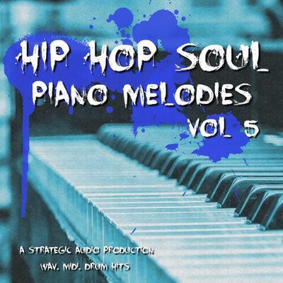 Hip Hop Soul Piano Melodies Vol.5