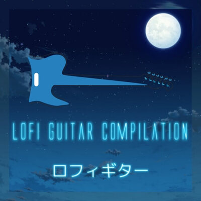 Lofi Hip Hop Guitar Compilation #1