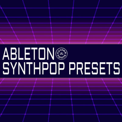 Ableton Synthpop Presets