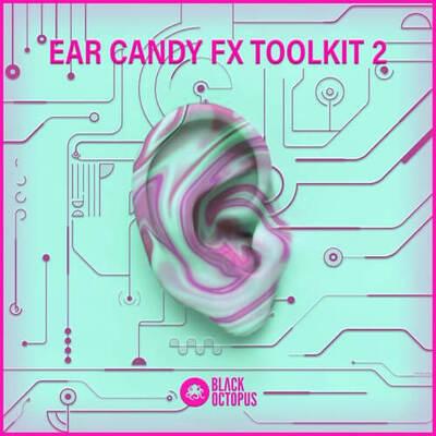 Ear Candy FX Vol.2