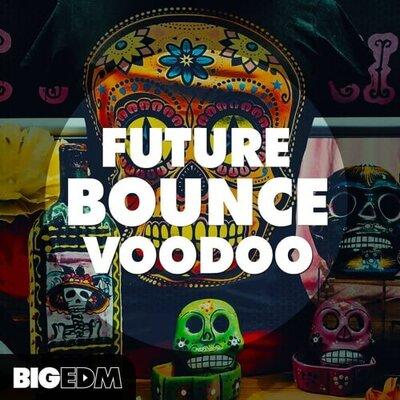 Future Bounce Voodoo