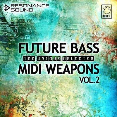 Future Bass MIDI Weapons Vol.2