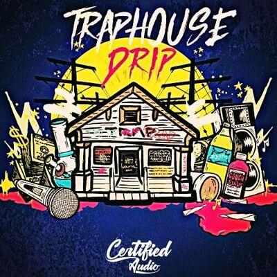 Trap House Drip