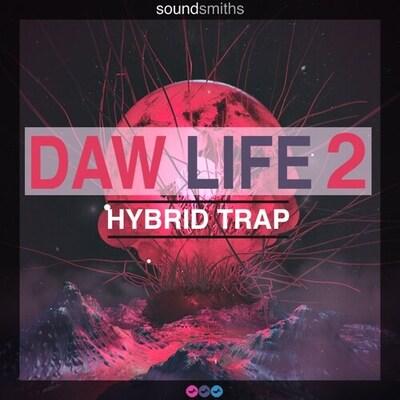 DAW LIFE 2: Hybrid Trap