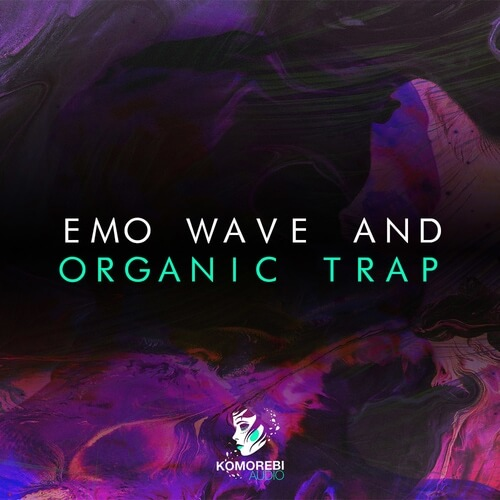 Emo Wave and Organic Trap