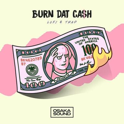Burn Dat Cash