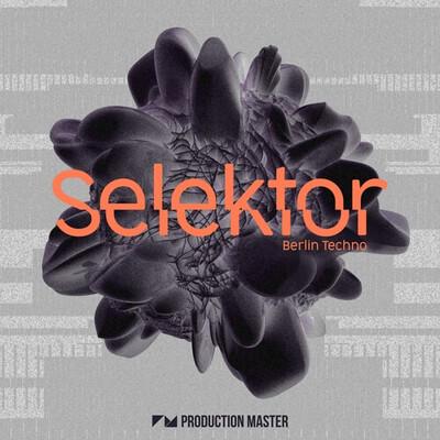 Selektor - Berlin Techno
