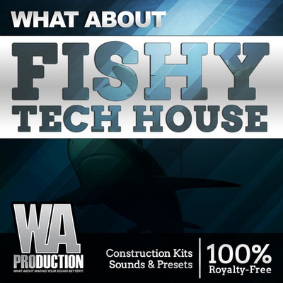 What About: Fishy Tech House