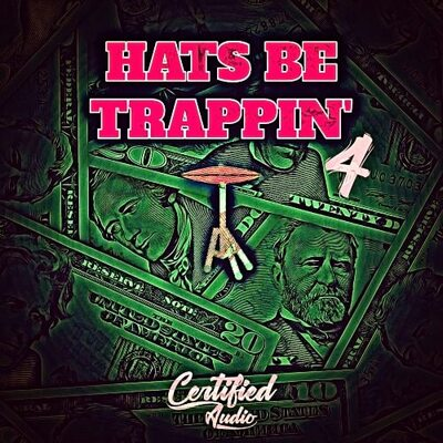 Hats Be Trappin' 4