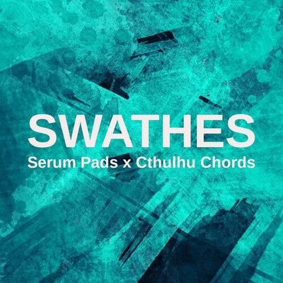 Swathes: Serum Pads x Cthulhu Chords