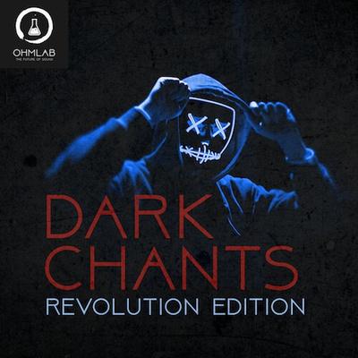Dark Chants - Revolution Edition