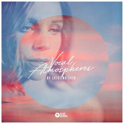 Cristina Soto – Vocal Atmospheres