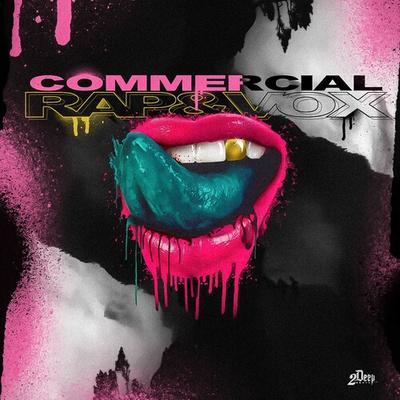 Commercial Rap & Vox