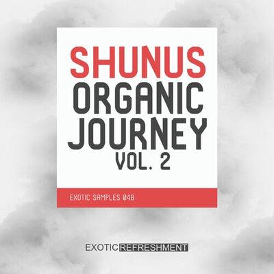 Shunus Organic Journey Vol. 2