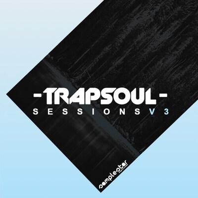 Trap Soul Sessions Vol.3