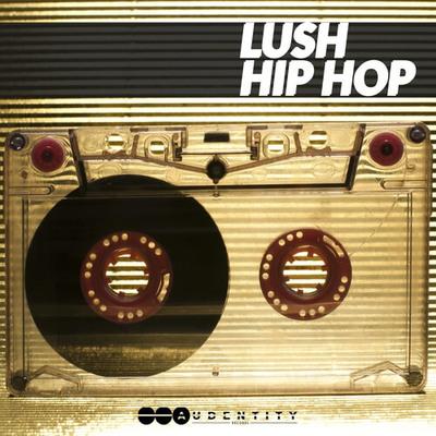 Lush Hip Hop