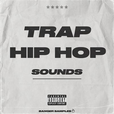 Trap & Hip Hop Sounds