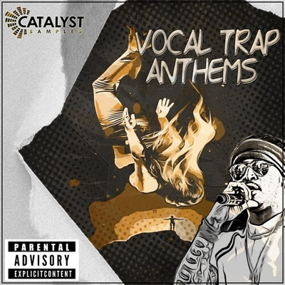 Vocal Trap Anthems