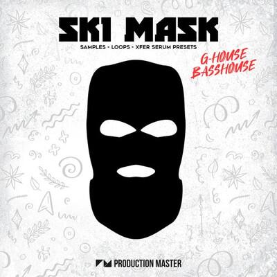 Ski Mask – G-House & Bass House