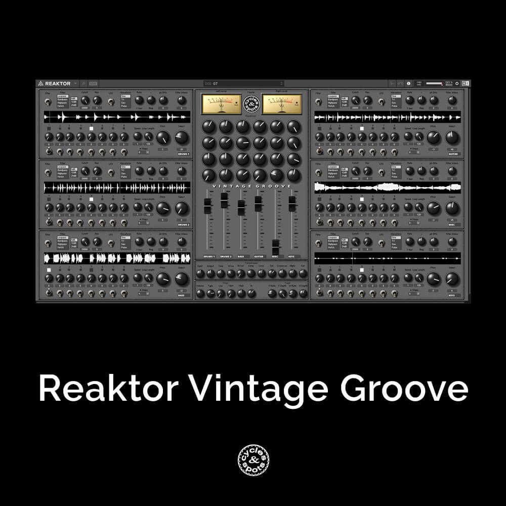 Reaktor Vintage Groove