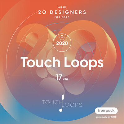 ADSR 20 Designers for 2020 - TOUCH LOOPS