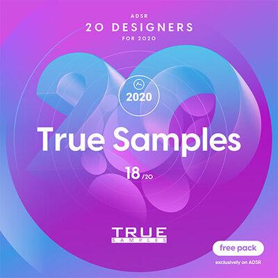 ADSR 20 Designers for 2020 - TRUE SAMPLES