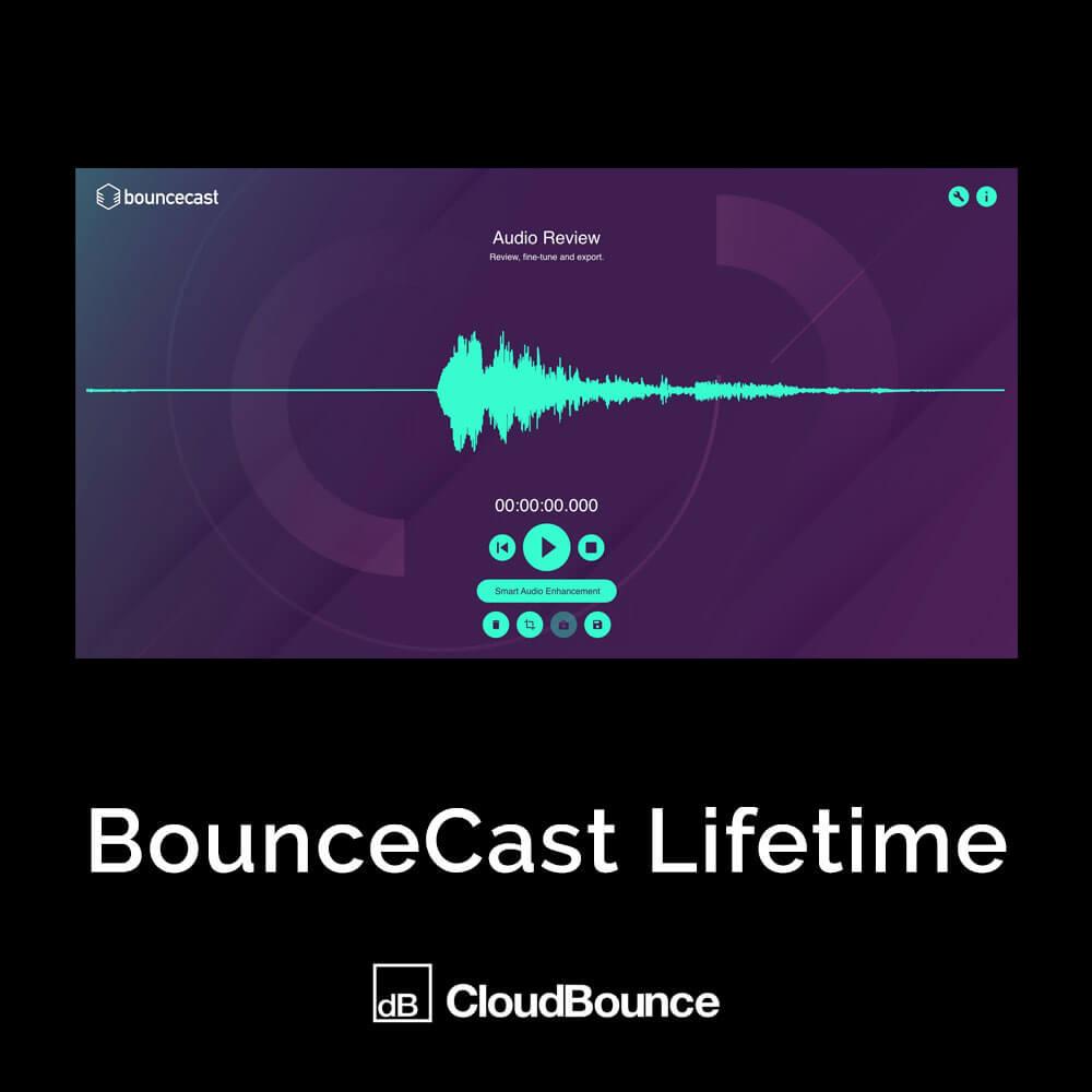 BounceCast Lifetime