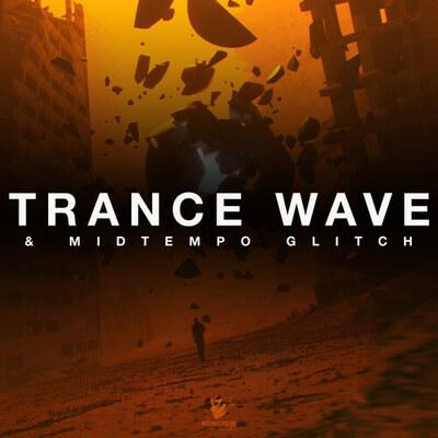 Trance Wave & Midtempo Glitch