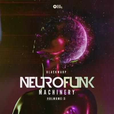 Neurofunk Machinery Vol.3