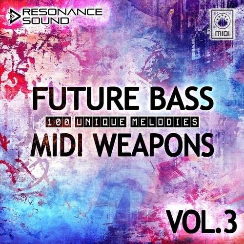 Future Bass MIDI Weapons 3.0