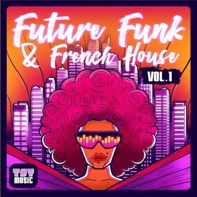 TSY-Music Future Funk & French House Vol.1
