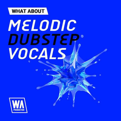 What About: Melodic Dubstep Vocals