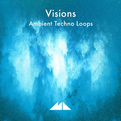 Visions - Ambient Techno Loops