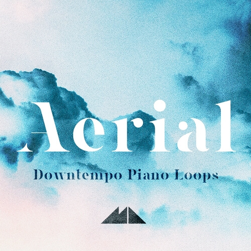 Aerial - Downtempo Piano Loops
