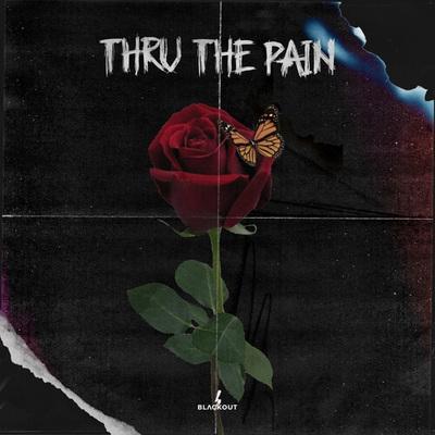 Thru The Pain