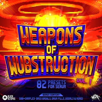 MDK – Weapons of Wubstruction Vol 1